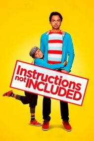 Instructions Not Included – Nu se poate returna (2013)