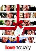 Love Actually – Pur și simplu dragoste (2003)