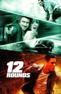 12 Rounds – 12 încercări (2009)