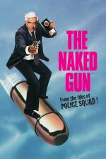 The Naked Gun: From the Files of Police Squad! – Un polițist cu explozie întârziată (1988)