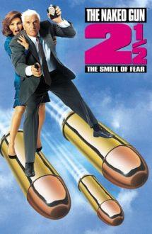 The Naked Gun 2½: The Smell of Fear – Un poliţist cu explozie întârziată 2 1/2 (1991)