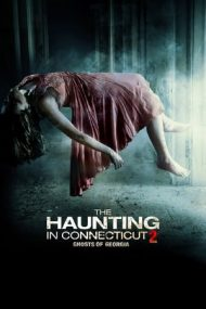 The Haunting in Connecticut 2: Ghosts of Georgia – Misterele Casei Bantuite 2 (2013)