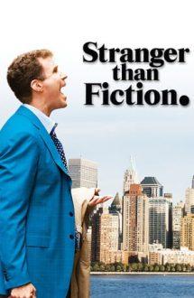 Stranger Than Fiction – Mai mult decât ficțiune (2006)