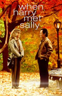 When Harry Met Sally – Când Harry a cunoscut-o pe Sally (1989)