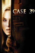 Case 39 – Cazul 39 (2009)