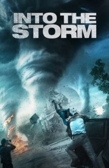 Into the Storm – În mijlocul furtunii (2014)
