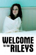 Welcome to the Rileys – Familia Rileys (2010)
