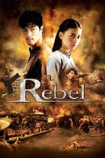 The Rebel – Rebelul (2007)