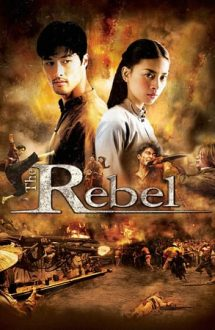 The Rebel – Rebelul (2007)