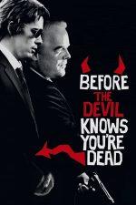 Before the Devil Knows You're Dead – Înainte să afle diavolul că ai murit (2007)