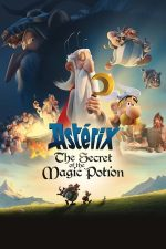 Asterix: The Secret of the Magic Potion – Asterix: Secretul poțiunii magice (2018)