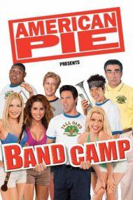 American Pie Presents: Band Camp – Plăcintă americană: Tabăra de muzică (2005)
