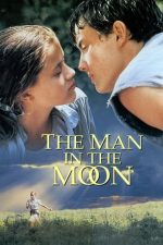 The Man in the Moon – Omul din Lună (1991)