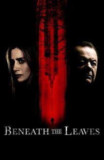 Beneath the Leaves (2019)