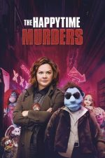 The Happytime Murders – Cine trage sforile? (2018)