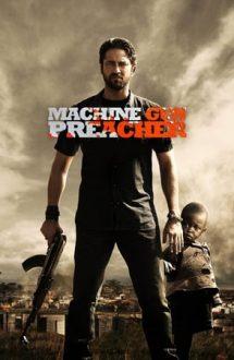 Machine Gun Preacher – Misionarul războinic (2011)