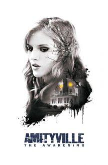 Amityville: The Awakening – Amityville: Trezirea la viață (2017)