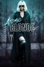 Atomic Blonde – Agenta sub acoperire (2017)