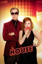 """The House –  Operaţiunea """"Cazinoul"""" (2017)"""