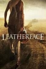 Leatherface: Ucigașul fără chip (2017)