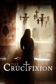 The Crucifixion – Cronicile fricii (2017)