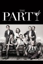 The Party – Petrecerea (2017)