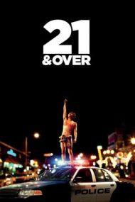 21 & Over – Marea matoleală (2013)