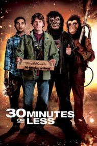 30 Minutes or Less – Ai 30 de minute sau bum! (2011)