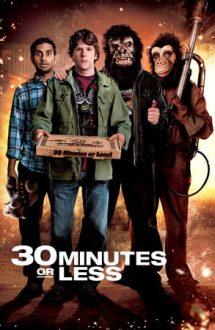 30 Minutes or Less – Ai 30 de minute sau bum! (2011)