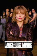 Dangerous Minds – Minți Periculoase (1995)