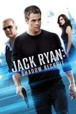 Jack Ryan: Shadow Recruit – Jack Ryan: Agentul din umbră (2014)