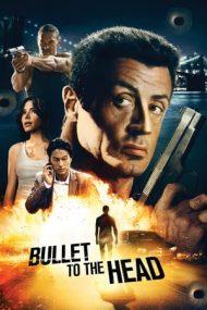 Bullet to the Head – Glonț în cap (2012)