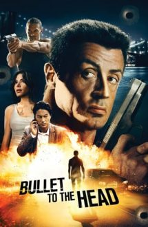 Bullet to the Head – Glonț în cap (2012)