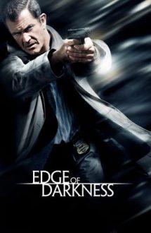 Edge of Darkness – Scăpat de sub control (2010)