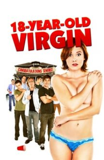 18-Year-Old Virgin – Virgină la 18 ani (2009)