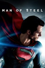 Man of Steel – Eroul (2013)