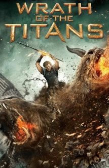 Wrath of the Titans – Furia titanilor (2012)