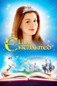 Ella Enchanted – Ella Fermecata (2004)