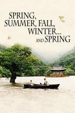 Spring, Summer, Fall, Winter… and Spring –  Primăvară, vară, toamnă, iarnă… și din nou primăvară (2003)