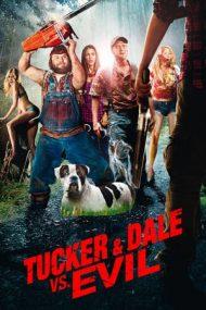 Tucker and Dale vs Evil – Tucker și Dale împotriva Răului (2010)