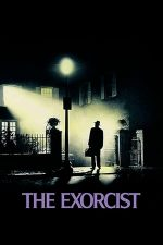 The Exorcist – Exorcistul (1973)
