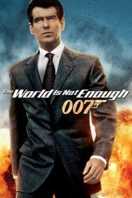 The World Is Not Enough – Lumea nu e de ajuns (1999)