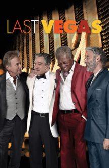 Last Vegas – Burlaci întârziați (2013)