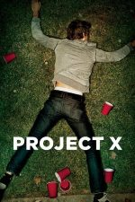 Project X – Proiectul X (2012)