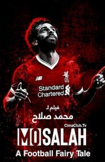 Mo Salah: A Football Fairytale (2018)