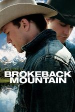 Brokeback Mountain – O iubire secretă (2005)