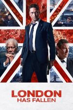 London Has Fallen – Cod roșu la Londra (2016)