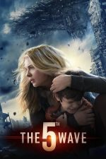The 5th Wave – Al 5-lea val (2016)