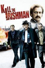Kill the Irishman – Împotriva gangsterilor (2011)
