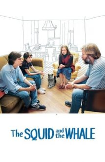 The Squid and the Whale – Părinți și copii (2005)
